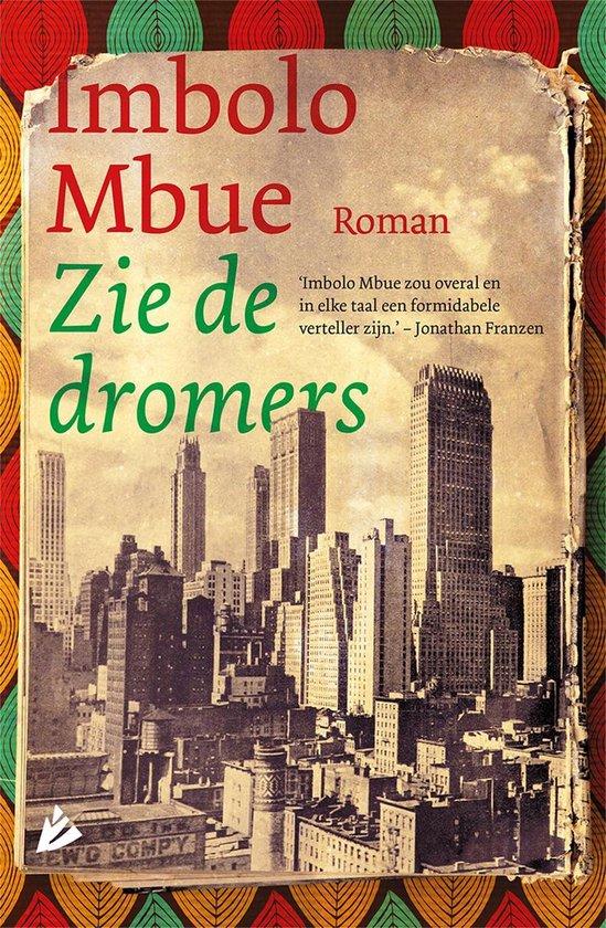 Zie de dromers - Imbolo Mbue |
