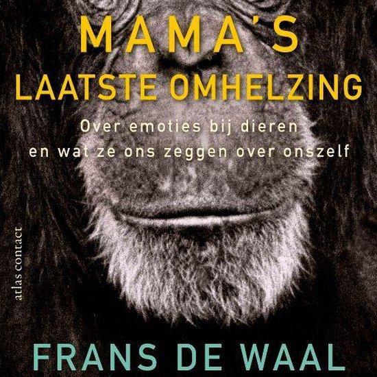 Mama's laatste omhelzing - Frans de Waal |