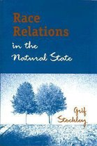 Boek cover Race Relations in the Natural State van Grif Stockley