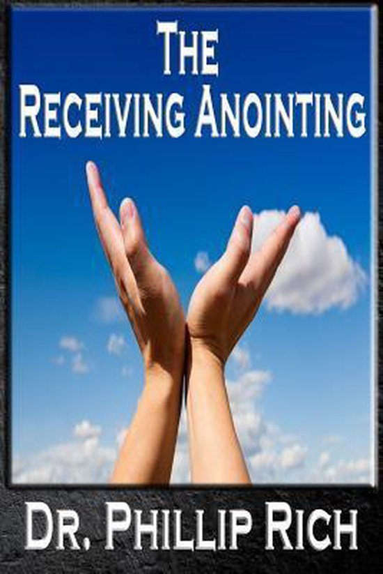 The Receiving Anointing