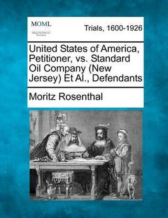United States of America, Petitioner, vs. Standard Oil Company (New Jersey) et al., Defendants