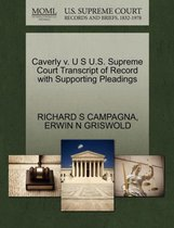 Caverly V. U S U.S. Supreme Court Transcript of Record with Supporting Pleadings