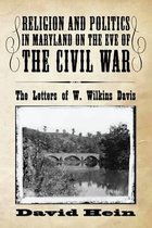 Religion and Politics in Maryland on the Eve of the Civil War