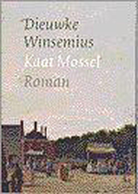 Kaat Mossel, Het Rotterdamse Oranjewijf - Dieuwke Winsemius |