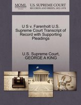 Boek cover U S V. Farenholt U.S. Supreme Court Transcript of Record with Supporting Pleadings van George A King