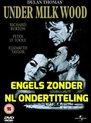 Under Milk Wood - Under Milkwood (1972 Richard Burton, Elizabeth Taylor, Peter O'Toole)