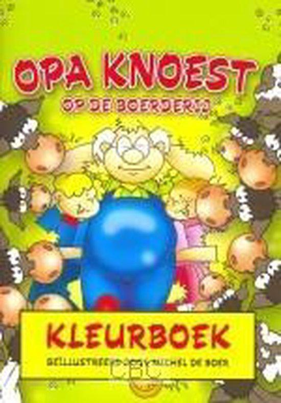 Kleurboek opa knoest op de boerderij - Michel de Boer pdf epub