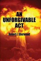 An Unforgivable ACT