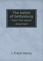 The Battle of Gettysburg from the World Disarmed