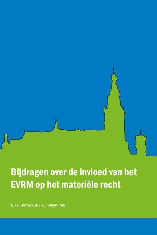 Bijdragen over de invloed van het EVRM op het materiële recht - Joost Sillen | Fthsonline.com