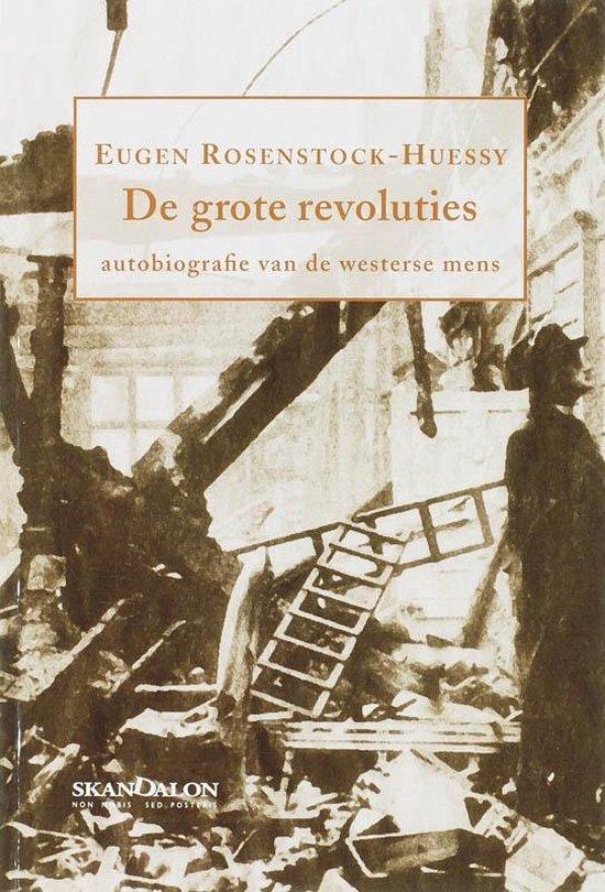 De grote revoluties - E. Rosenstock-Huessy |