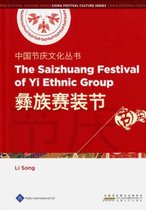 Chinese Festival Culture Series - The Saizhuang Festival of Yi Ethnic Group