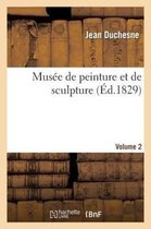 Musee de peinture et de sculpture. Volume 2