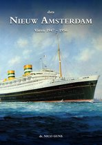 Nieuw Amsterdam Varen 1947 - 1956 Deel 4a