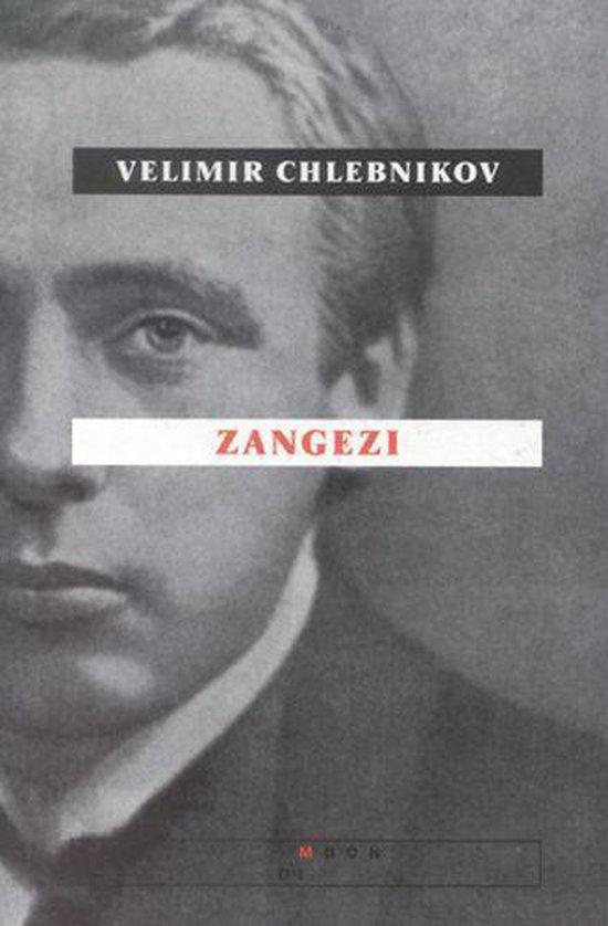 Zangezi - Velimir Chlebnikov |