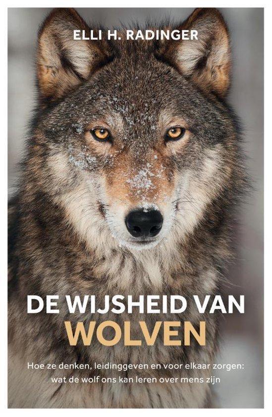 De wijsheid van wolven - Elli Radinger | Fthsonline.com