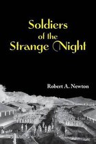 Soldiers of the Strange Night