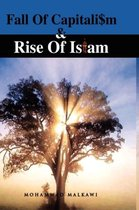 Fall of Capitalism and Rise of Islam
