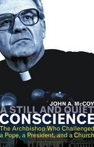 A Still and Quiet Conscience