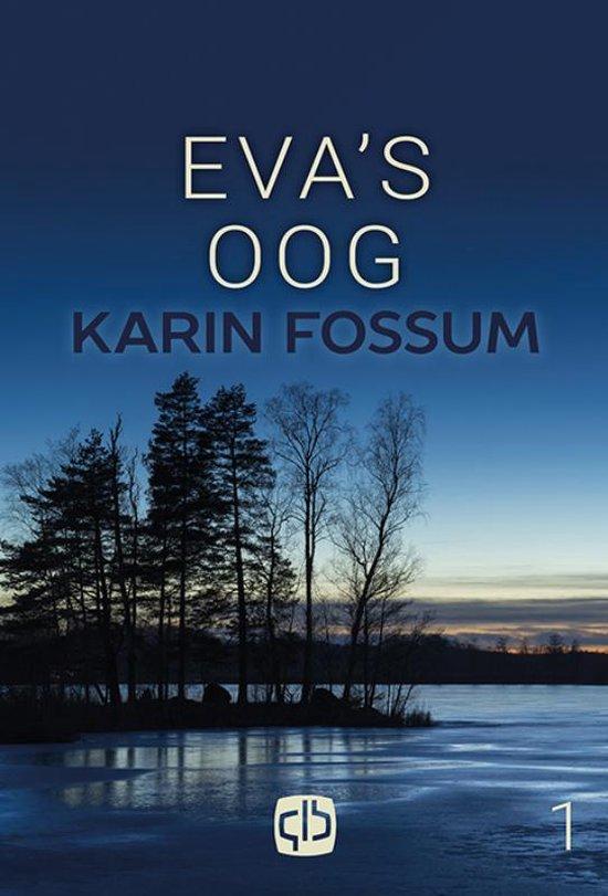 Eva's oog - Karin Fossum |