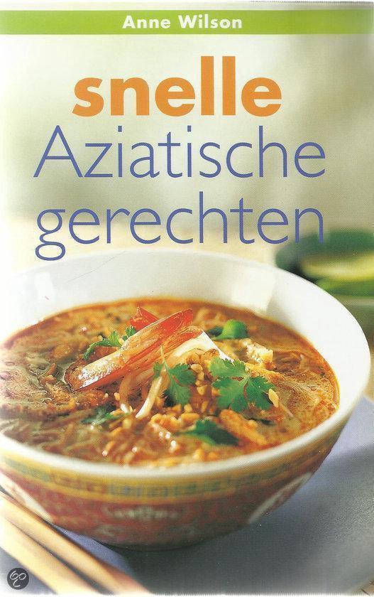 Snelle aziatische gerechten - A. Wilson |