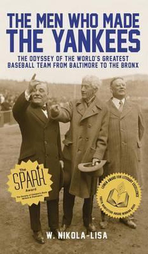 The Men Who Made the Yankees