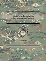 Static Line Parachuting Techniques and Training (MCWP 3-15.7), (FM 57-220)