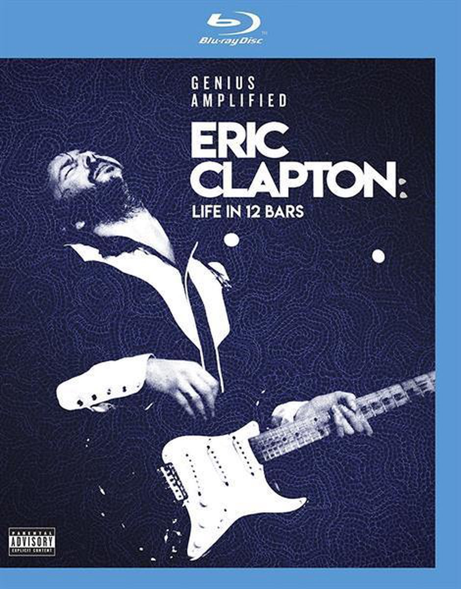 Life in 12 Bars [Video] - Eric Clapton