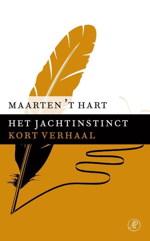 Het jachtinstinct - Maarten 't Hart |