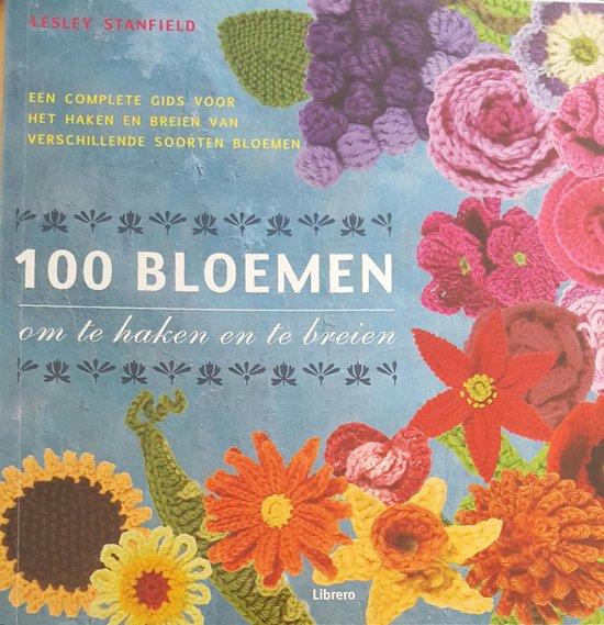 Cover van het boek '100 bloemen om te haken en breien' van Lesley Stanfield