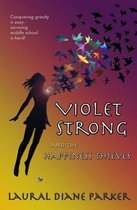 Violet Strong and the Happiness Thieves