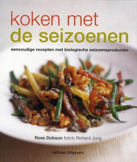 Koken Met De Seizoenen - Ross Dobson |