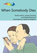Omslag When Somebody Dies