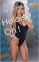 Héloïse Oh !