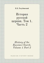 History of the Russian Church. Volume 1 Part 2