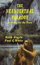 The Neanderthal Paradox