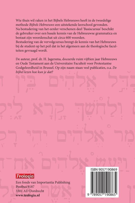 Bijbels Hebreeuws Vervolgcursus - H. Jagersma