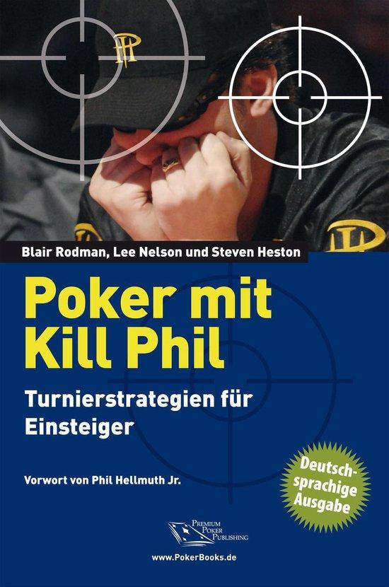 Poker mit Kill Phil