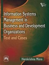 Information Systems Management in Business and Development Organizations