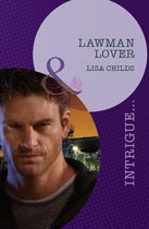 Lawman Lover (Mills & Boon Intrigue) (Outlaws - Book 1)