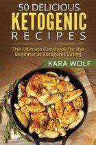 50 Delicious Ketogenic Recipes