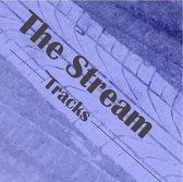The Stream - Tracks