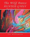 The Wild Dance of the Hunted Gypsy