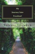 My Journey Into Freedom!