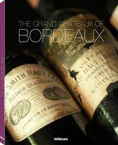 The Grand Chateaux of Bordeaux