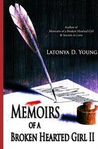 Memoirs of a Broken Hearted Girl II
