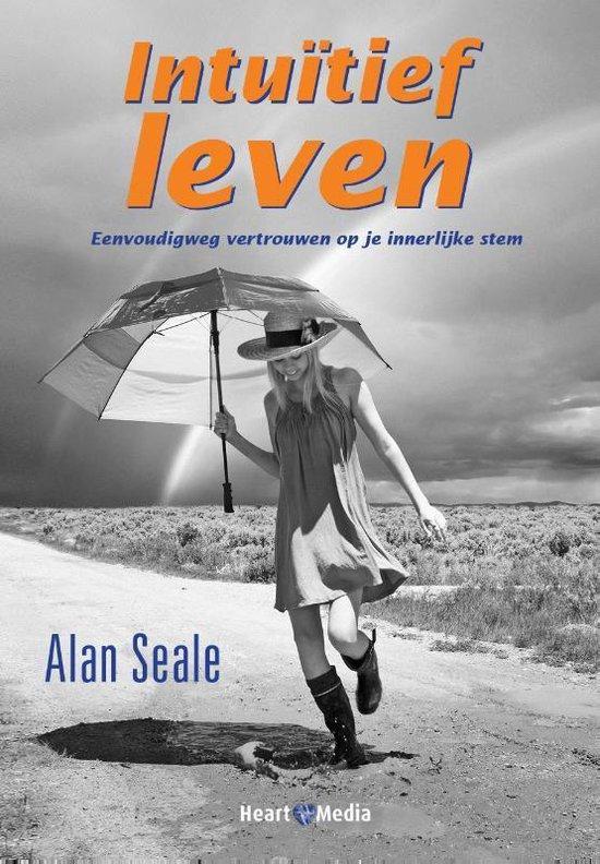 Intuitief Leven - Alan Seale |