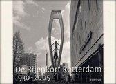 De Bijenkorf Rotterdam, 1930-2005