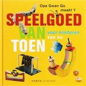 Opa Gwan Go Maak'T Speelgoed Van Toen Voor Kinderen Van Nu
