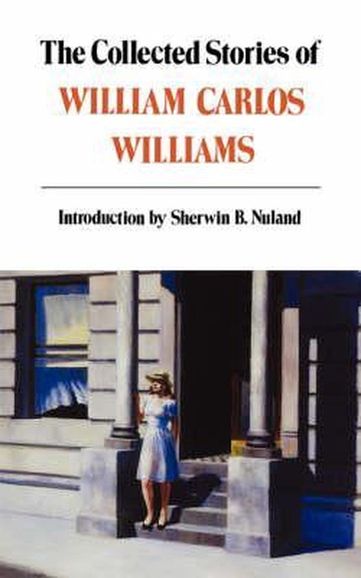 Boek cover The Collected Stories of William Carlos Williams van William Carlos Williams (Paperback)